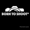 Born to Shoot*